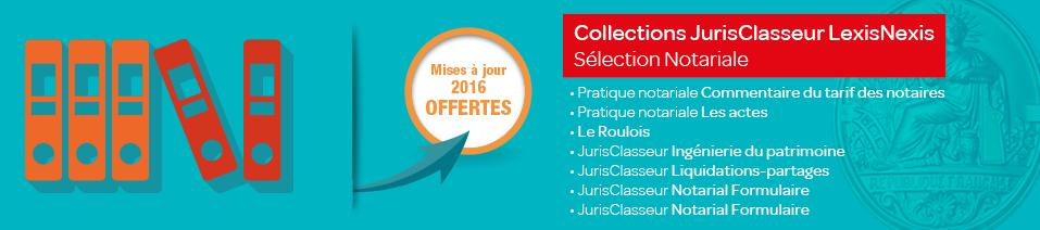 Collections notariales JurisClasseur