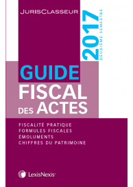 Guide fiscal des actes 2nd semestre 2017