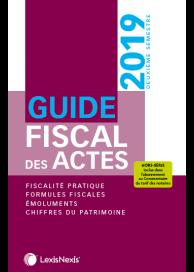 Guide fiscal des actes 2ème semestre 2019