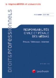 Responsabilités civile et pénale des médias
