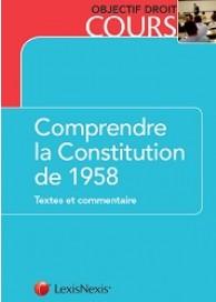 Comprendre la Constitution de 1958
