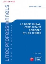 Le droit rural, l'exploitant agricole et les terres