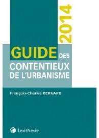Guide des contentieux de l'urbanisme 2014