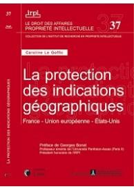 La protection des indications géographiques (IRPI N°37).