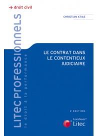 Le contrat dans le contentieux judiciaire