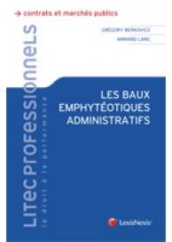 Les baux emphytéotiques administratifs