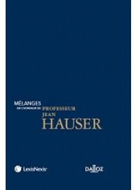 Mélanges en l'honneur du professeur Jean Hauser.