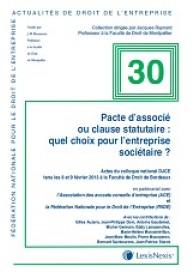 Pacte d' associé ou clause statutaire : quel choix pour l' entreprise sociétaire ?