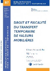 Droit et fiscalité du transfert temporaire de valeurs mobilières