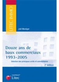 Douze ans de baux commerciaux - 1993 - 2005