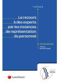 Le recours à des experts par les instances de représentation du personnel
