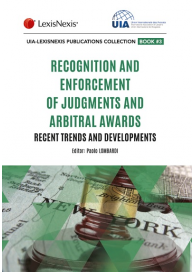 Recognition and Enforcement of Foreign Judgments and Arbitral Awards