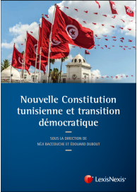 Nouvelle Constitution tunisienne et transition démocratique