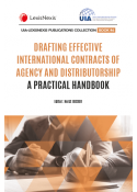 Drafting Effective International Contracts of Agency and Distributorship