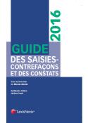 Guide des saisies-contrefaçons et des constats 2016