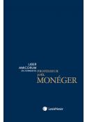 Liber Amicorum en l'honneur du Professeur Joel Monéger