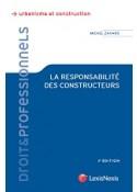 La responsabilité des constructeurs