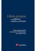 Libres propos sur la réforme du droit des contrats