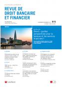 Revue de droit bancaire et financier