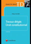 Travaux dirigés - Droit constitutionnel