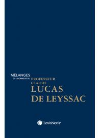 Mélanges en l'honneur du professeur Claude Lucas de Leyssac