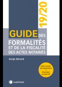 Guide des formalités et de la fiscalité des actes notariés 2019/2020